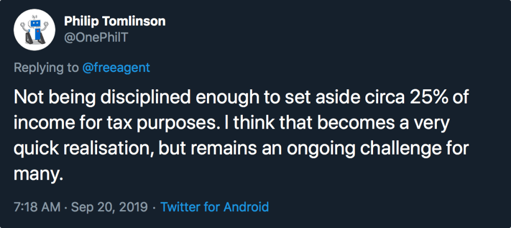 """A tweet from Philip Tomlinson is displayed. It reads """"Not being disciplined enough to set aside circa 25% of income for tax purposes. I think that becomes a very quick realisation, but remains an ongoing challenge for many."""